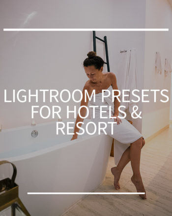 Liightroom presets hotels resorts pictures instagram